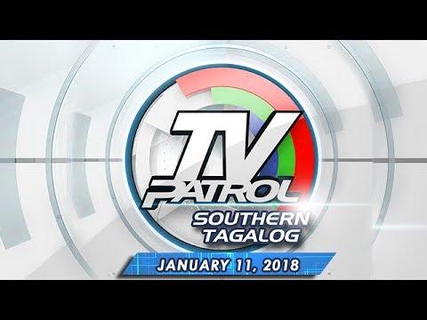 TV Patrol Southern Tagalog - Jan 11, 2018