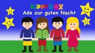 Ade zur guten Nacht - Kinderlieder zum Mitsingen - (KIDDYBOX.TV) Karaoke Lyric Songtext