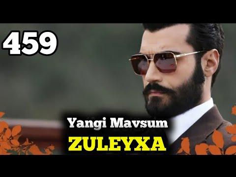 ZULEYHA 459-QISM 4-sezon O'ZBEK TILIDA TURK SERIALI ЗУЛЕЙХА 459-КИСМ УЗБЕК ТИЛИДА ТУРК СЕРИАЛИ