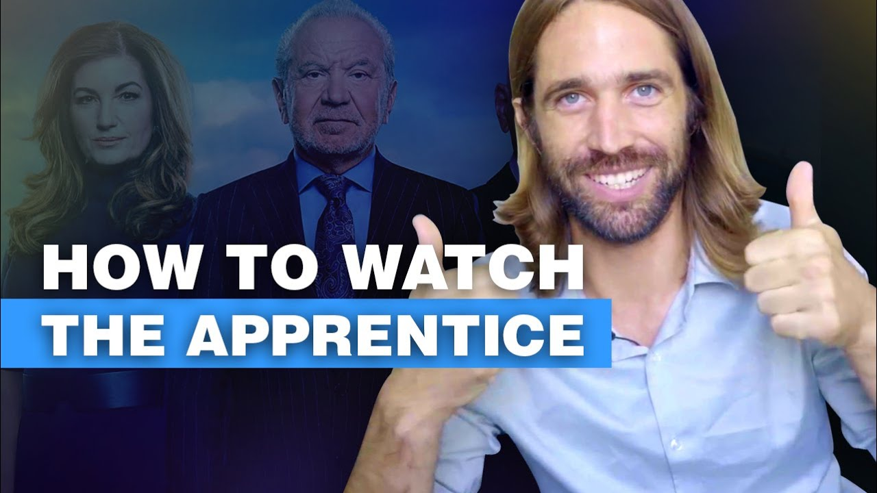 Download How to Watch The Apprentice UK from Anywhere