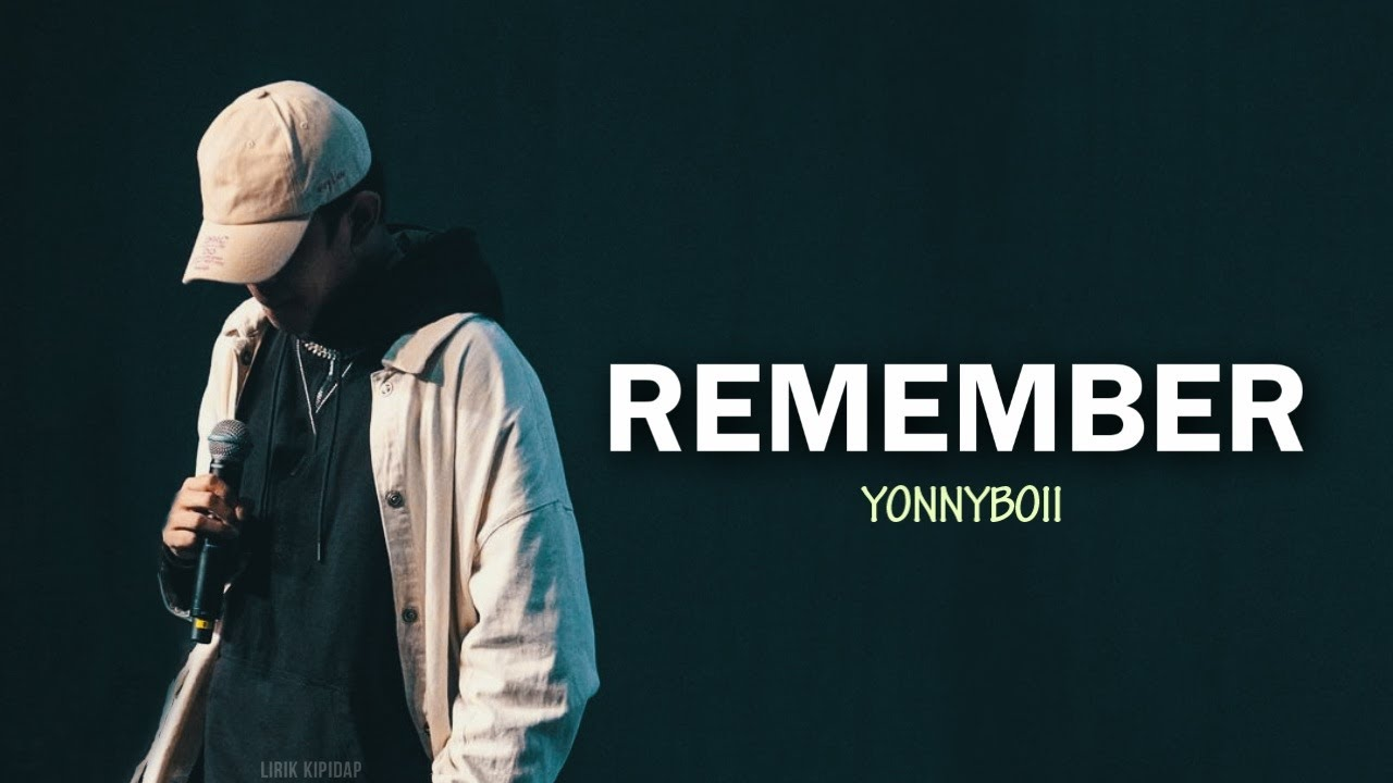 Yonnyboii - Remember (Lyric Video) HD