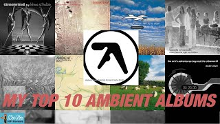 My Top-10 Ambient Albums