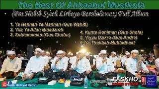 The Best Sholawat Of Ahbaabul Musthofa - Spesial Lirboyo Bersholawat  Full Album
