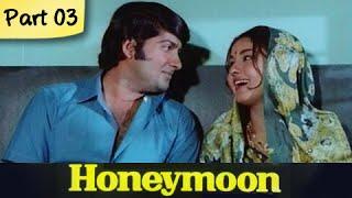 Honeymoon – Part 03/10 – Super Hit Classic Romantic Hindi Movie &#82 …