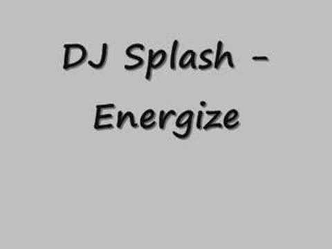 DJ Splash - Energize