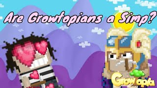 Are Growtopians a SIMP?|Growtopia|