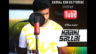 kadhal Kan kattudhae / Kaaki Sattai Cover -Andre nel Boxy official 2015