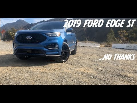 The 2019 Ford Edge ST: This one isn't for me...
