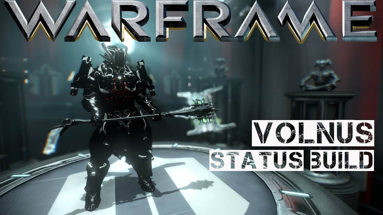 Warframe Volnus - Status Build
