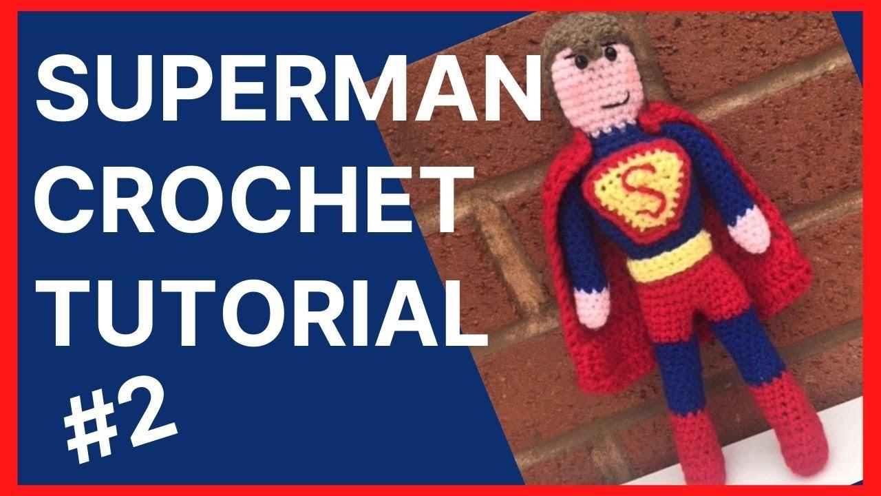 Superman – Amigurumi Patterns | 720x1280