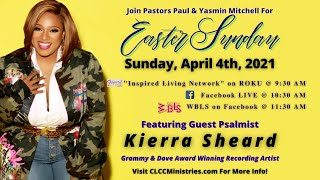 CLCC x Kierra Sheard | Easter 2021