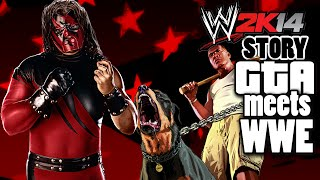 WWE 2K14 Story: GTA Meets WWE PART 1
