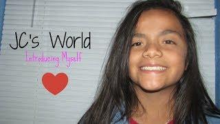 Introducing Myself | JC's World