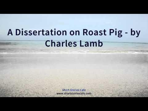 A dissertation on roast pork