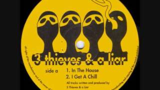 3 Thieves & A Liar - In The House