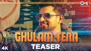 Ghulam Tera Official Teaser | Gav Mastie | Kate Sharma | Gurmeet Singh | Preet Tarpai | Punjabi Hits