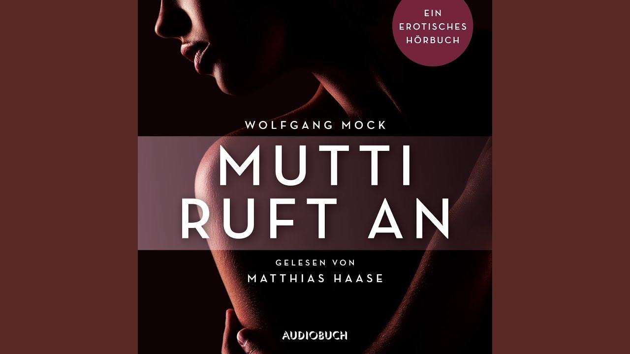 Mutti ruft an - Erotische Erzählungen - Ein erotisches