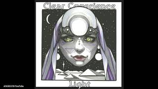 Clear Conscience - Light (feat. Benton) New Song 2019