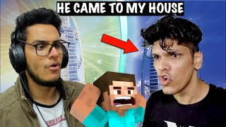 @Mythpat Surprised Me at My Home IRL while Playing Minecraft