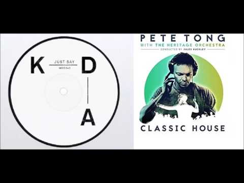 Kda moby pete tong heritage just say it go chrissy for Classic house pete tong