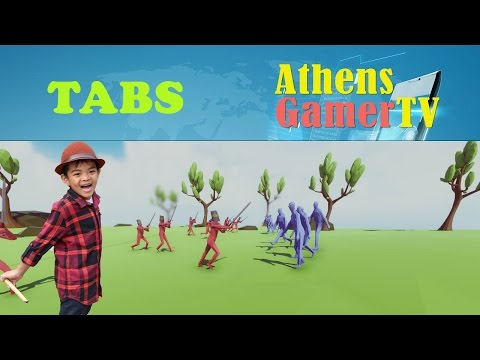 TABS  - Totally Accurate Battle Simulator AthensGamerTV by Athens Thanakrit
