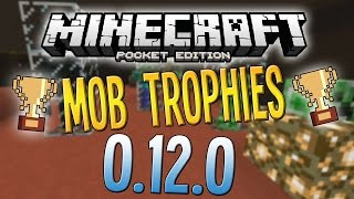 Minecraft PE 0.12.0 - AWESOME MOB TROPHY TRICK!