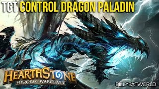 Hearthstone (PC) - TGT Control Dragon Paladin (Full Games)