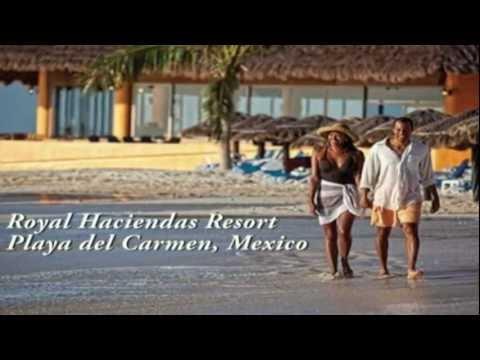 Royal Haciendas Resort - Playa del Carmen, Mexico