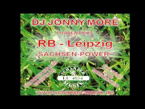 RB Leipzig Sachsen Power   Dj Jonny Moré