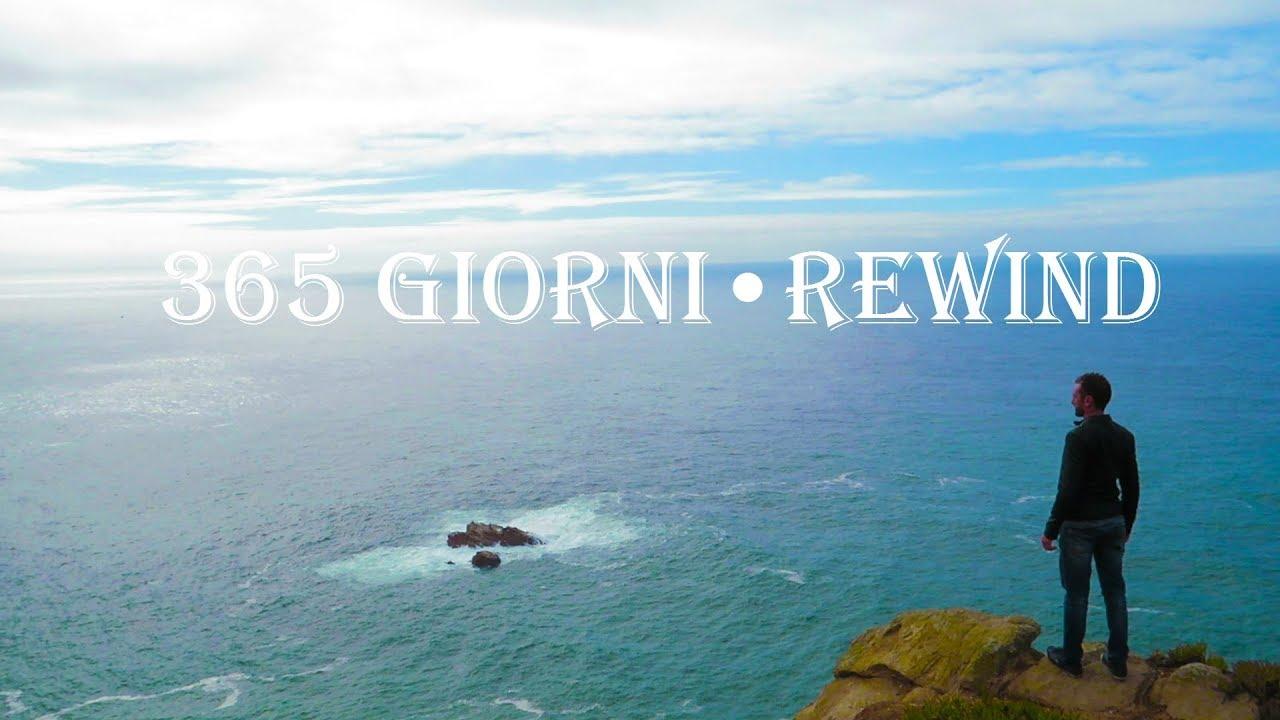 365 giorni • Diario di un Viaggiatore REWIND / (365 Days • Traveler's Diary REWIND)