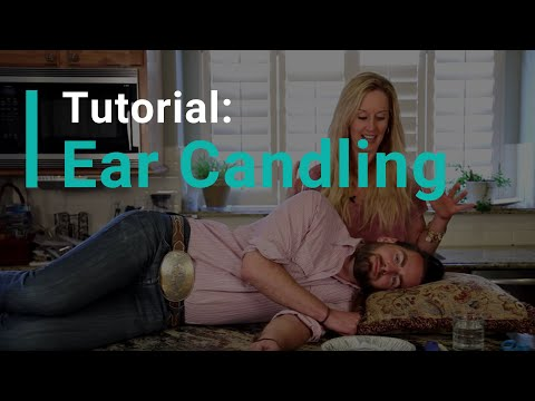 Ear Candling Tutorial