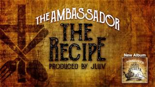 The Ambassador -- The Recipe