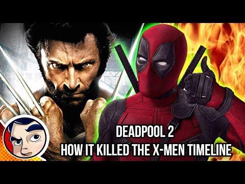 Deadpool 2 How it Killed The X-Men Timeline