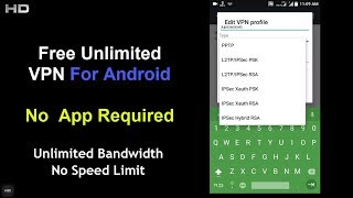 Free Unlimited VPN For Android | No App Required