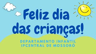 Especial de Dia das Crianças!