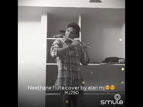 Neethane Neethane Flute Cover By Alan Mj