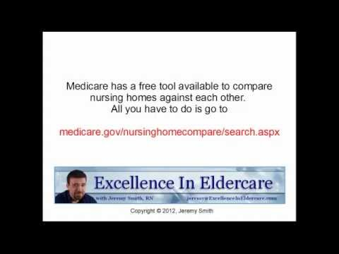 How To Choose the Best Nursing Home: Medicare's Nursing Home Compare Website