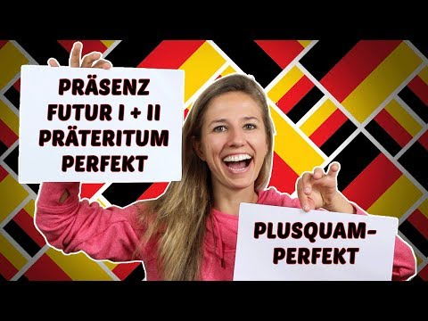 Easily understand the German Tenses! - Die deutschen Zeitfor