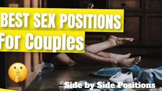 Best Sex Positions For Couples - Side by Side Positions