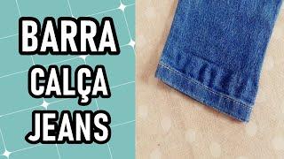 Como fazer barra de calça jeans (barra clássica)