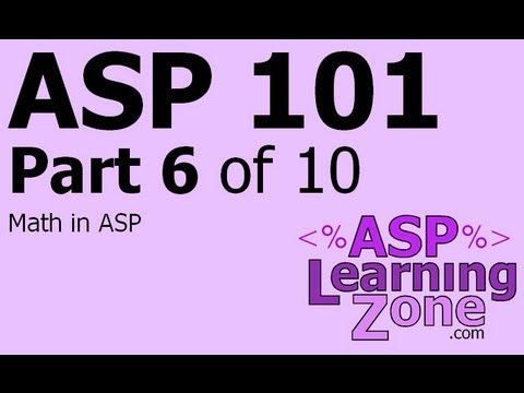 Active Server Pages Tutorial ASP 101 Part 06 of 10: Math in ASP