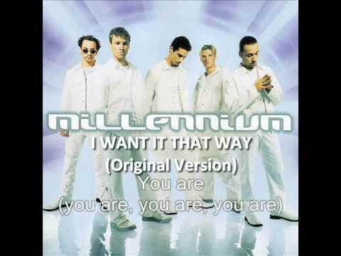 Backstreet Boys - I want it that way (ORIGINAL VERSION)