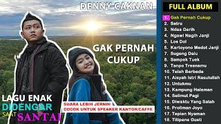 Denny Caknan Full Album Gak Pernah Cukup Satru With Chika MP3