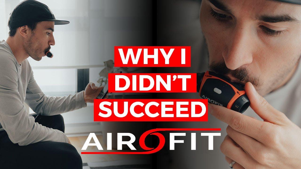 My Failed Airofit Story...