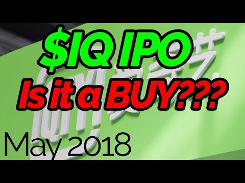 iQiyi Stock IPO $IQ   SHOULD YOU BUY THE CHINESE NETFLIX?  Analysis and Thoughts