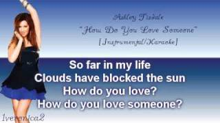 Ashley Tisdale - How Do You Love Someone [Instrumental/Karaoke]