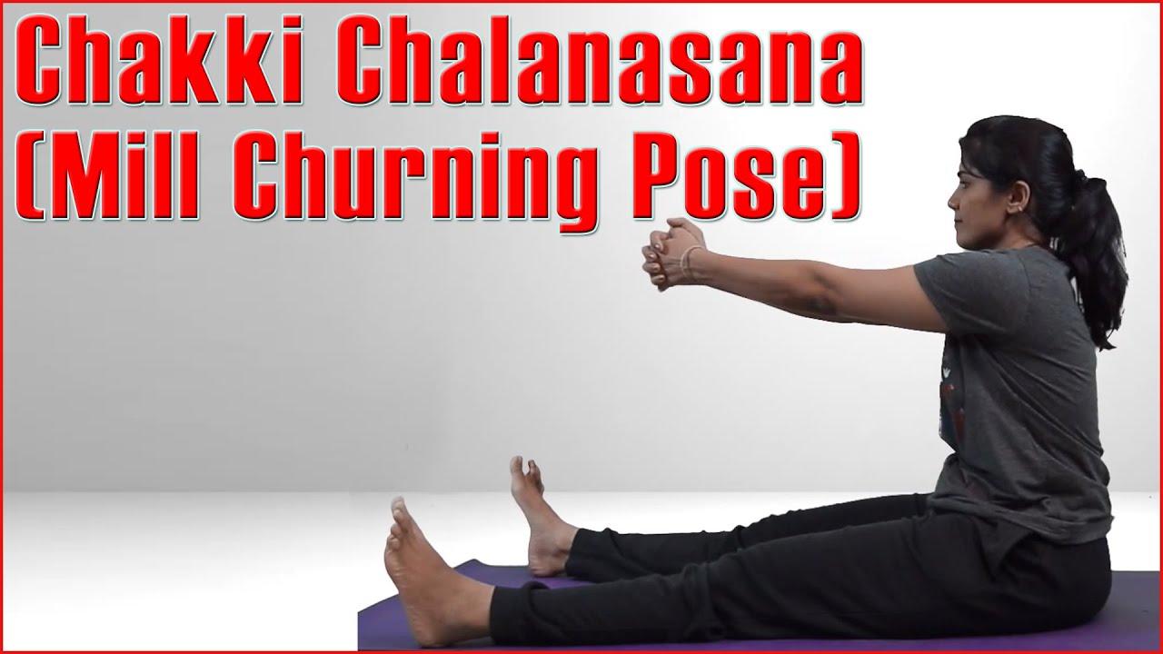Chakki Chalanasana CHAKKI CHALANASANA || ...