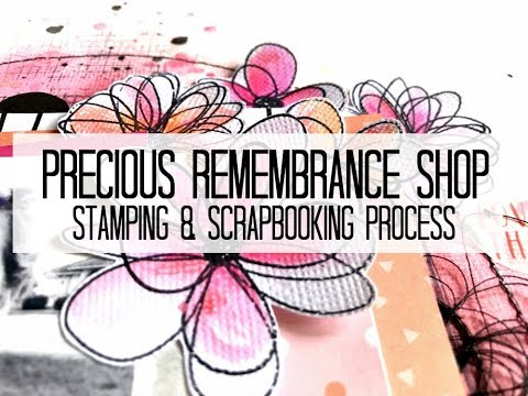 Scrapbooking Process #312 Precious Remembrance Shop / Sisters Love