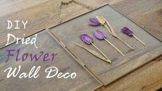 Home Decor DIY - Dried Flower Wall Decoration