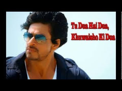 TU DUA HAIN SHAHRUKH KHAN NEW SONG 2018 2017 FULL HD